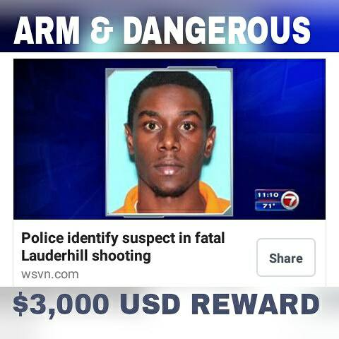 Wanted For Killing The Man In Lauderhill